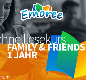 Emoree Schnelllesekurs - Family & Friends